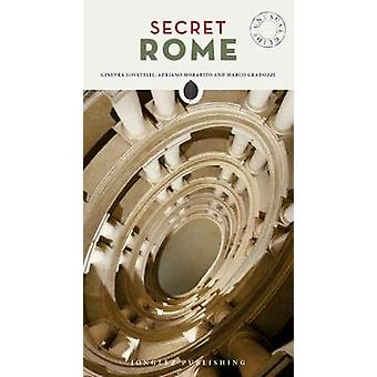 Secret Rome by Adriano Morabito - 9782361952006 Book