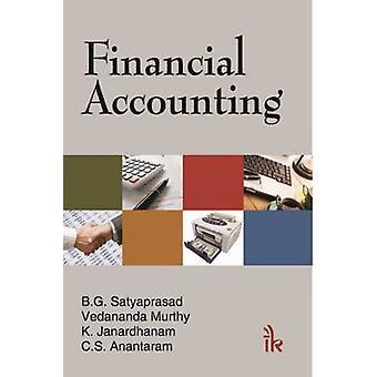 Financial Accounting by B. G. Satyaprasad - Vedananda Murthy - K. Jan