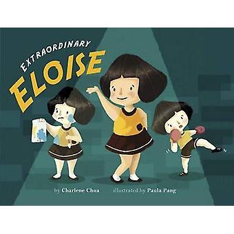 Extraordinary Eloise by Charlene Chua - 9789814398268 Book