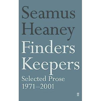 Finders Keepers - Selected Prose 1971-2001 (Main) by Seamus Heaney - 9