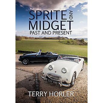 Sprite og dværg - fortid og nutid af Terry Horler - 9781445655536 B