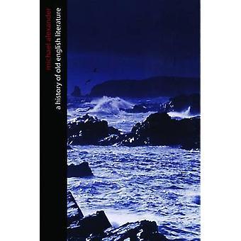 Histoire de la vieille littérature anglaise par Michael Alexander - 978155111322