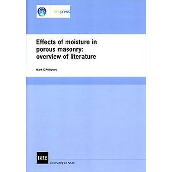 Effects of Moisture in Porous Masonry - Overview of Literature (Br 304