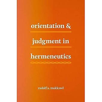 Orientierung und Urteil in der Hermeneutik