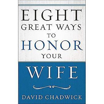 Acht grote manieren ter ere van je vrouw