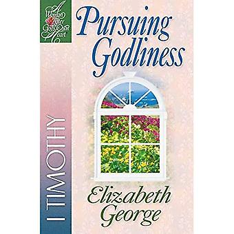Pursuing Godliness (Woman After God's Own Heart)