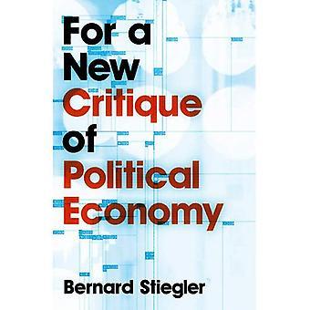 For en ny kritikk av politisk økonomi