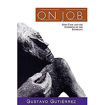 Sur Job: Dieu-talk et la souffrance de l'Innocent