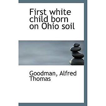 Pierwszy biały dziecko rodzi się na Ohio gleby