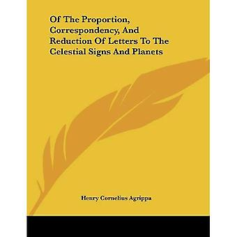 Of the Proportion, Correspondency, and Reduction of Letters to the Celestial Signs and Planets