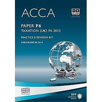 Acca F6 Taxation Fa2013 (Practice and Revision Kit)
