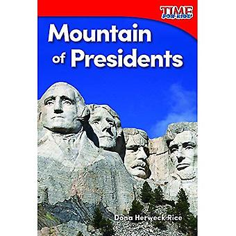 Mountain of Presidents (Foundations) (Time for Kids Nonfiction Readers)