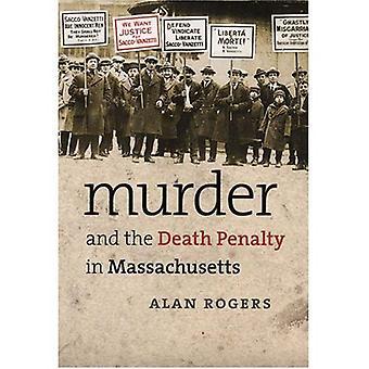 Mord und die Todesstrafe in Massachusetts