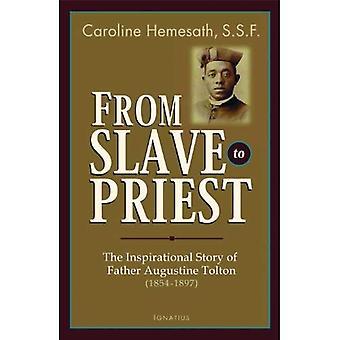 Van slaaf tot priester: het inspirerende verhaal van vader Augustinus Tolton (1854-1897)