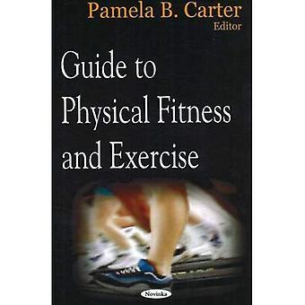 Leitfaden für die körperliche Fitness und Bewegung