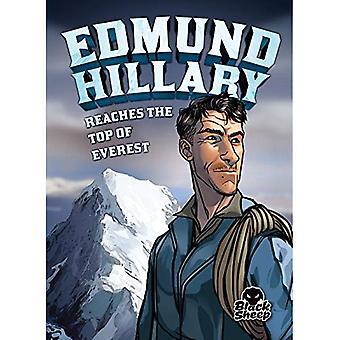 Edmund Hillary Reaches the Top of Everest (Extraordinary Explorers)