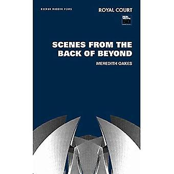 Scenes from the Back of Beyond