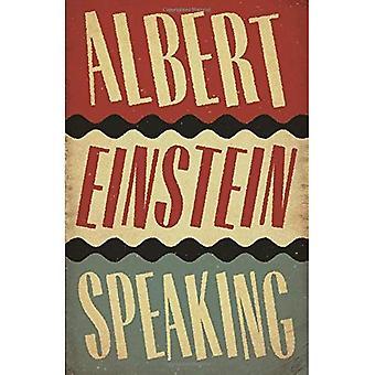 Albert Einstein parlant