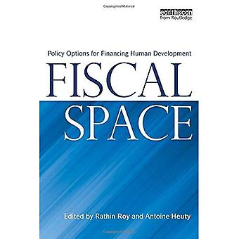 Fiscal Space: Policy Options for Financing Human Development