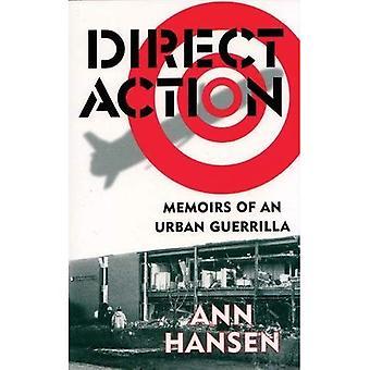 Direct Action: The Memoirs of an Urban Guerilla