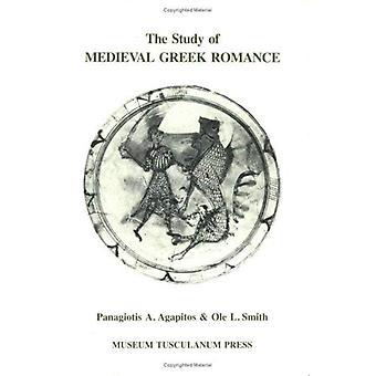L'étude du roman grec médiéval: une réévaluation des travaux récents (Opuscula Graecolatina)