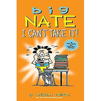 Großen Nate: Ich kann es nicht nehmen!: eine Sammlung von Sonntag (großes Nate