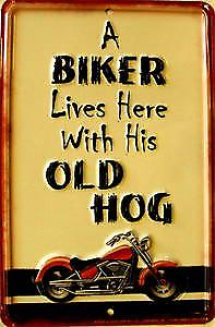 A Biker Lives Here With His Old Hog funny metal sign  (ga)