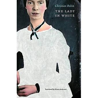The Lady in White by Bobin & Christian