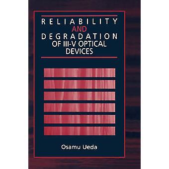 Reliability and Degradation of IIIV Optical Devices by Ueda & Osamu