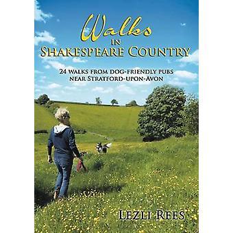 Wandelingen in Shakespeare land door Rees & Lezli