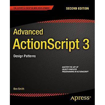Erweiterte ActionScript 3 Entwurfsmuster von Smith & Ben
