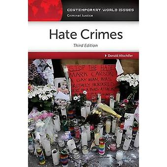 Hate Crimes A Reference Handbook by Altschiller & Donald