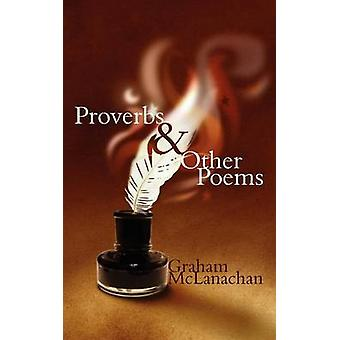 Proverbs and Other Poems by McLanachan & Graham