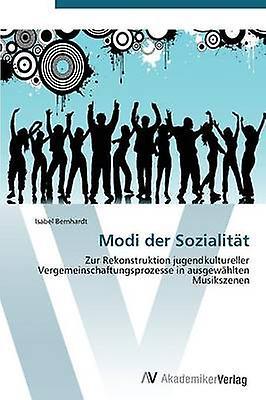 Modi Der Sozialitat by Bernhardt Isabel