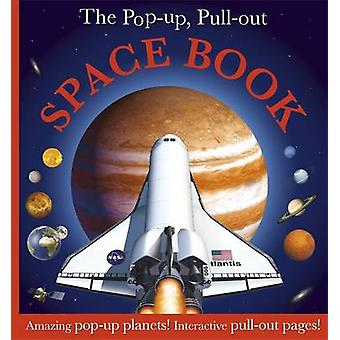 The Pop Up - Pull Out Space Book by DK - 9781405351782 Book