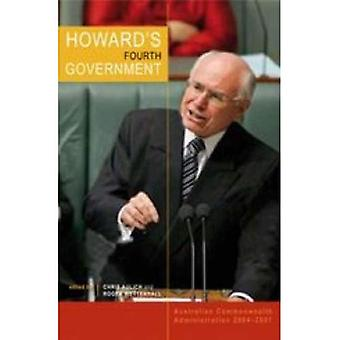Howard's Fourth Government: Australian Commonwealth Administration, 2004-2007