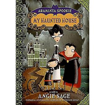 My Haunted House by Angie Sage - Jimmy Pickering - 9780060774837 Book