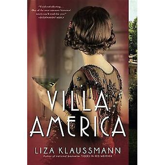 Villa America by Liza Klaussmann - 9780316211352 Book