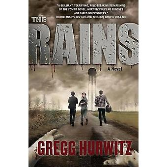 The Rains by Gregg Hurwitz - 9780765382672 Book