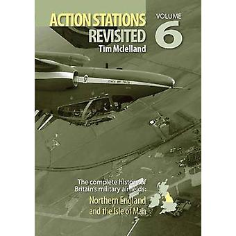 Action Stations Revisited - v. 6 - Northern England and Yorkshire by Mi
