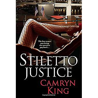 Stiletto Justice by Camryn King - 9781496702166 Book