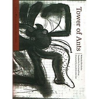 Tower of Ants (Modern Korean Short Stories) by Inho Choi - 9781565912