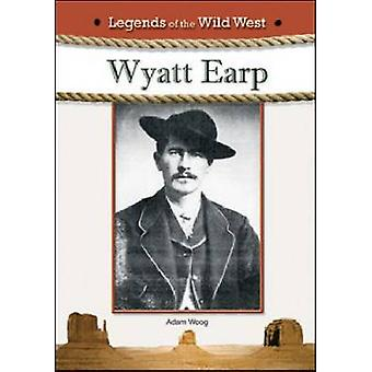 Wyatt Earp by Adam Woog - 9781604135978 Book