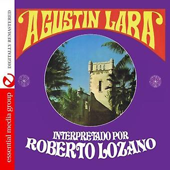 Roberto Lozano - Songs von Agustin Lara [CD] USA import