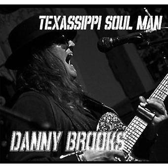 Danny Brooks - Texassippi Soul Man [CD] USA import