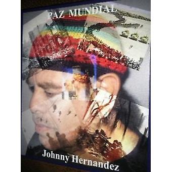 Johnny Hernandez - Paz Mundial [CD] USA import