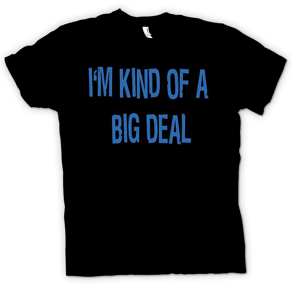 Mens T-shirt - Im kind of a big deal - Quote