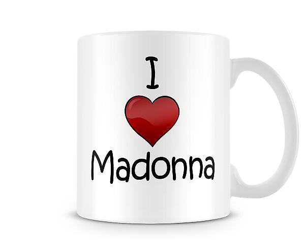 I Love Madonna Printed Mug