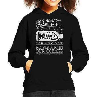 All I Want For Christmas Is No Plastic In Our Oceans Kid's Hooded Sweatshirt