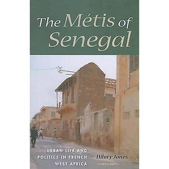 A Metis do Senegal - vida urbana e política em África Ocidental francesa b